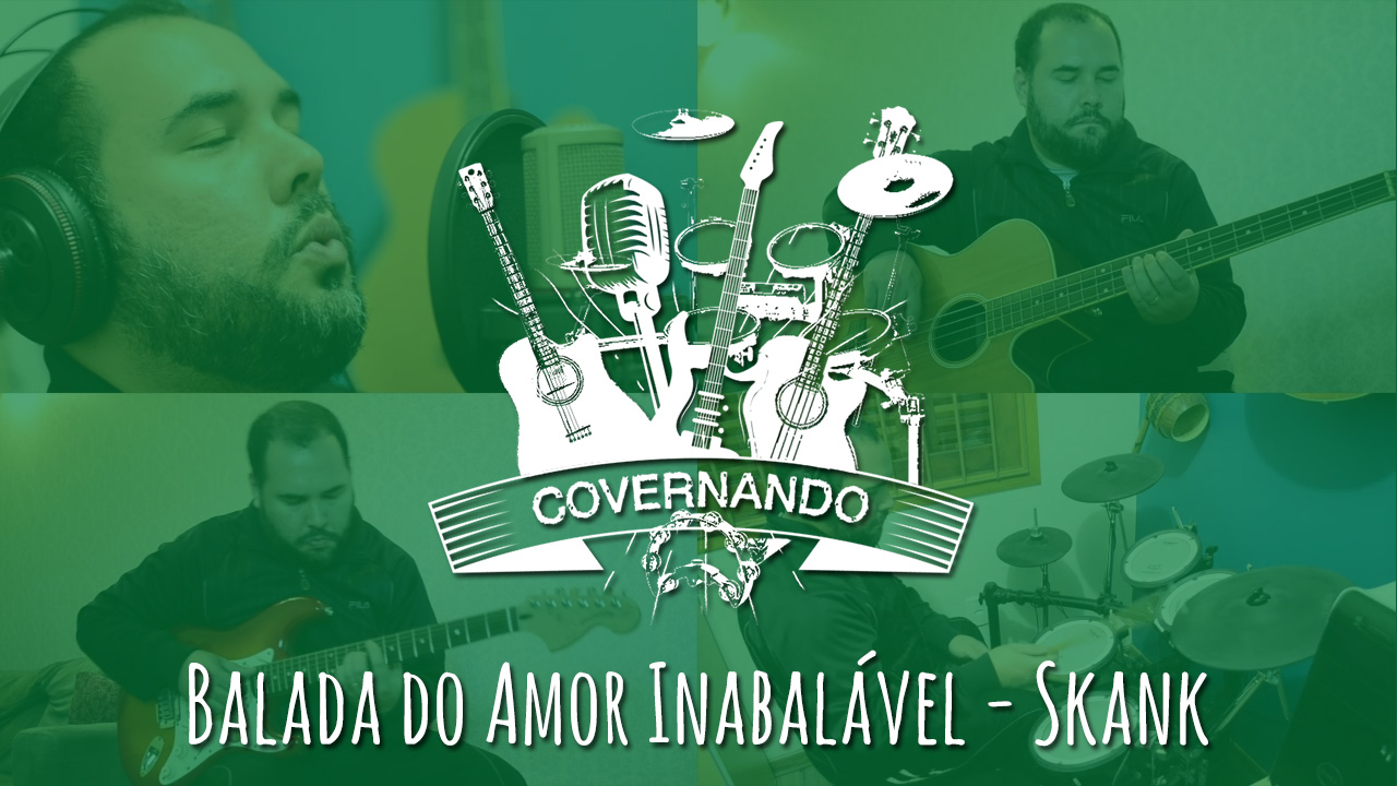 Covernando s01ep01 – Balada do amor inabalavel – Skank