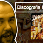 Discografia Básica S01ep02 – The Darkness – Hot Cakes